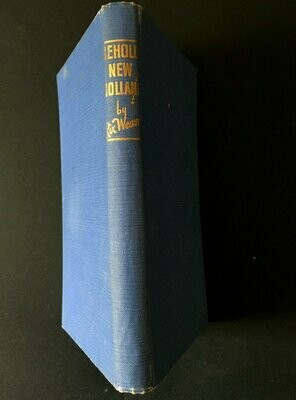Behold, New Holland! A Story of Early Western Australia by Rix Weaver