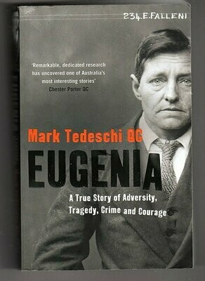 Eugenia: A True Story of Adversity, Tragedy, Crime and Courage by Mark Tedeschi