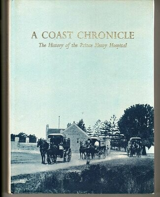 A Coast Chronicle: The History of the Prince Henry Hospital by C R Boughton and Edited by George Caiger