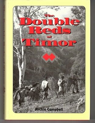 The Double Reds of Timor by Archie Campbell