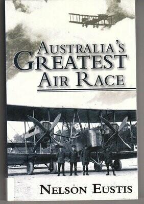 Australia's Greatest Air Race by Nelson Eustis