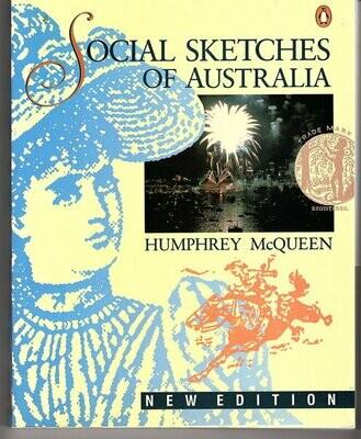 Social Sketches of Australia by Humphrey McQueen