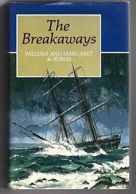 The Breakaways by William De Burgh and Margaret De Burgh