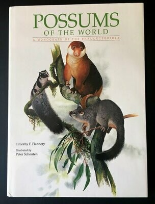 Possums of the World: Monograph of the Phalangeroidea by Timothy Flannery
