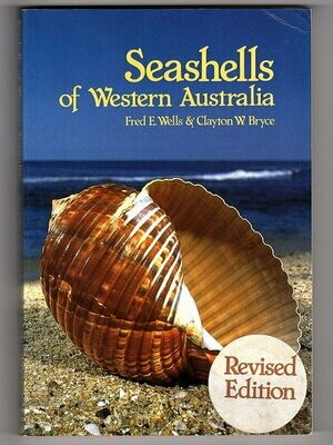 Seashells of Western Australia by Fred E Wells and Clayton W Bryce