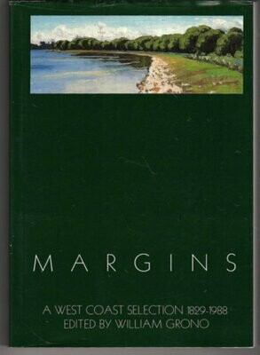 Margins: A West Coast Selection of Poetry, 1829-1988 by William Grono