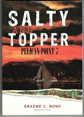 Pelican Point 7: Salty and Topper
