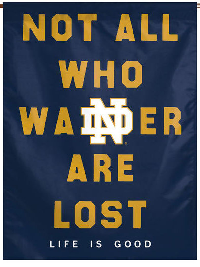 Notre Dame Vertical Banner - Life Is Good