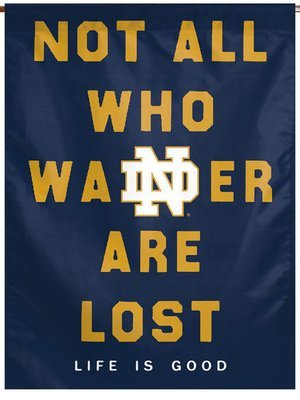Notre Dame Vertical Banner - Life Is Good