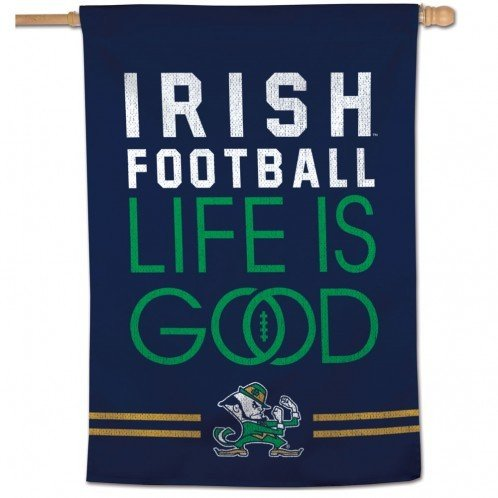 Notre Dame Vertical Banner - Irish Football Life Is Good