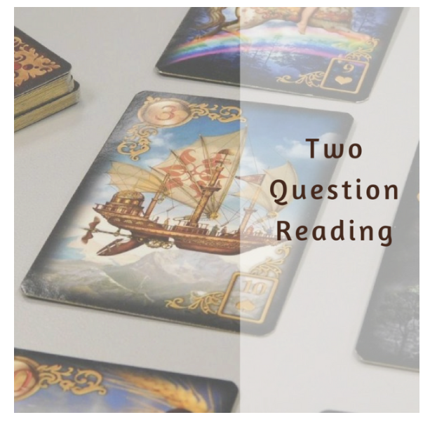 Two Question Lenormand Reading
