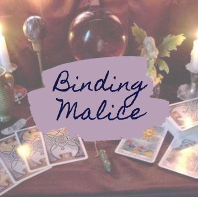 Binding Malice