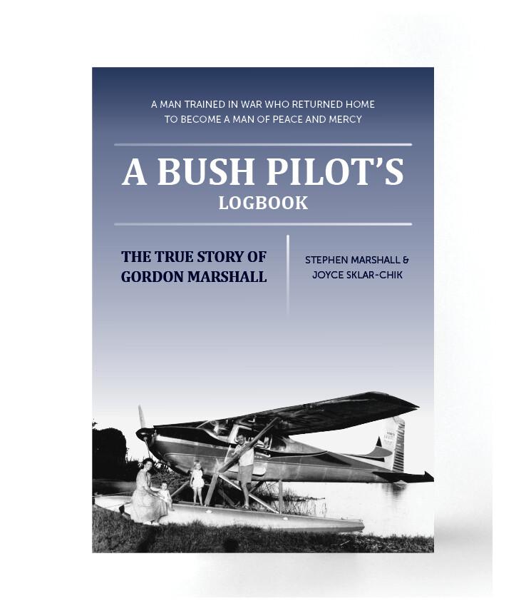 A Bush Pilot's Logbook