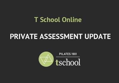 T School Private Assessment Update