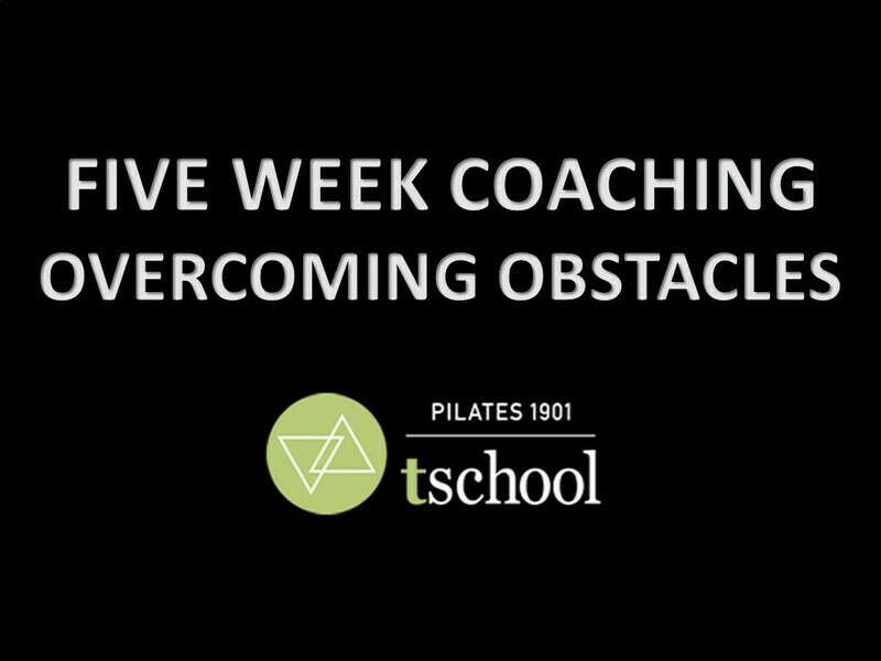 FIVE WEEK COACHING - OVERCOMING OBSTACLES