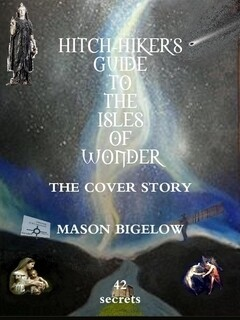 THE HITCHHIKERS GUIDE TO THE ISLES OF WONDER