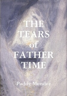 THE TEARS OF FATHER TIME