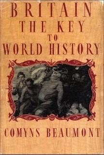 BRITAIN - THE KEY TO WORLD HISTORY