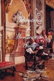ADVENTURES OF MONSIEUR DE MAILLY