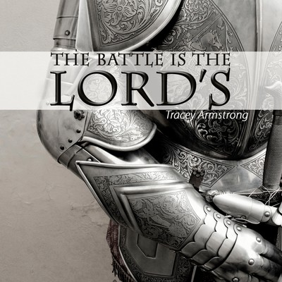 Battle is the Lord's (The)