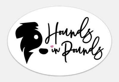 Hounds in Pounds Sticker
