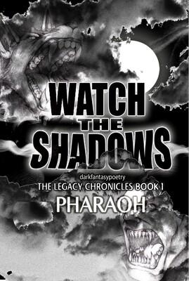 WATCH THE SHADOWS - darkfantasypoetry
