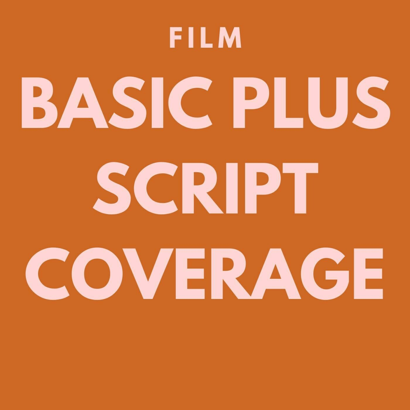 FILM - Basic Plus Script Coverage