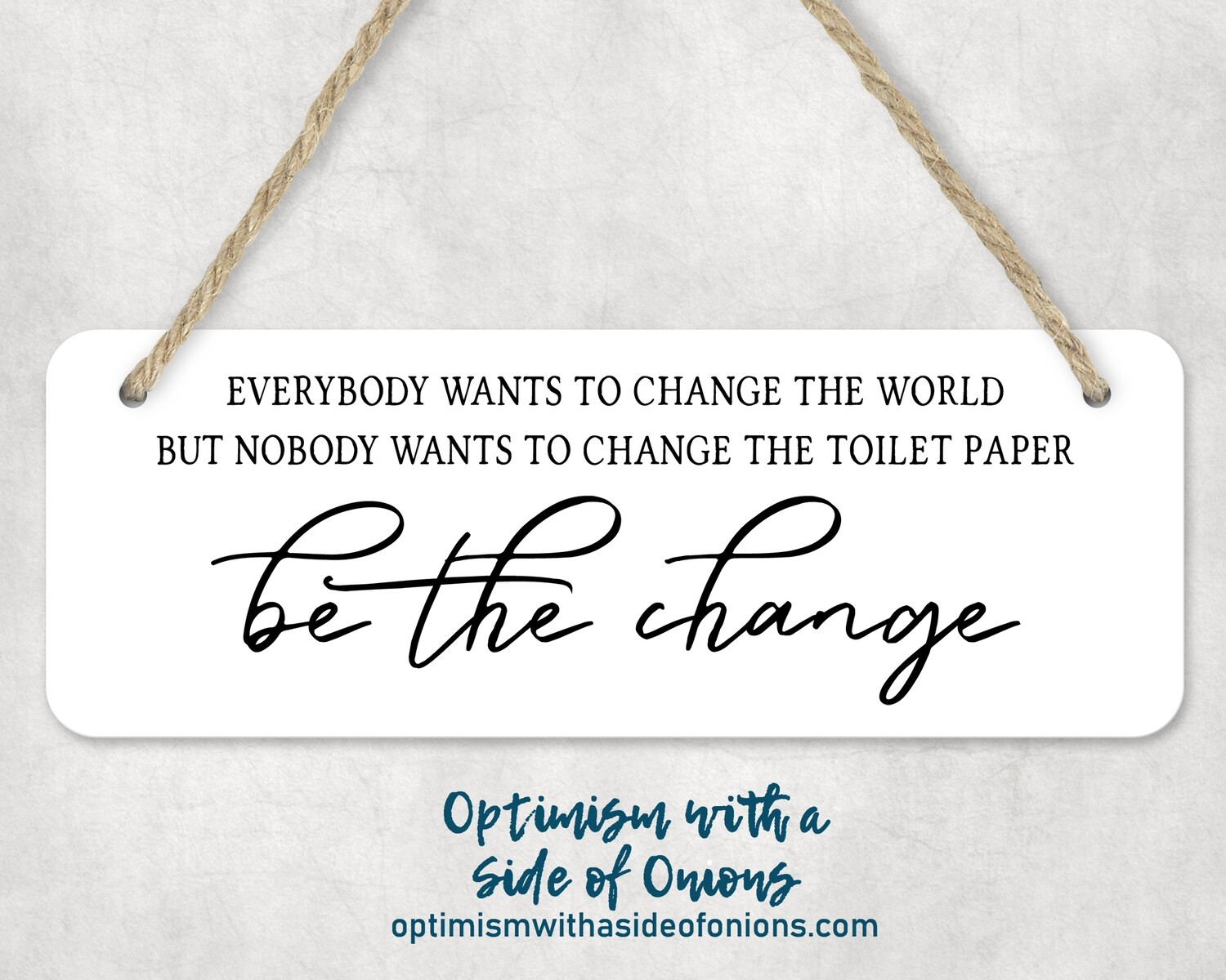 """""""Be the Change"""" Wall Decor"""