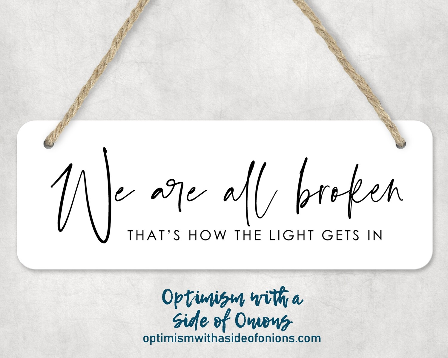 """We Are All Broken"" Wall Decor"