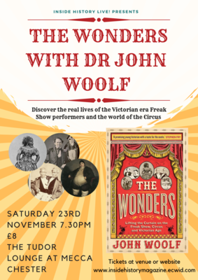 Inside History Live! with Dr John Woolf at Tudor Lounge, Chester, England