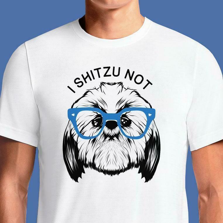 I SHITZU NOT