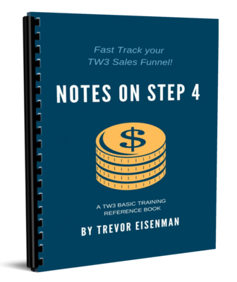 eBook: Notes on Step 4 - Fast Track your TW3 Sales Funnel