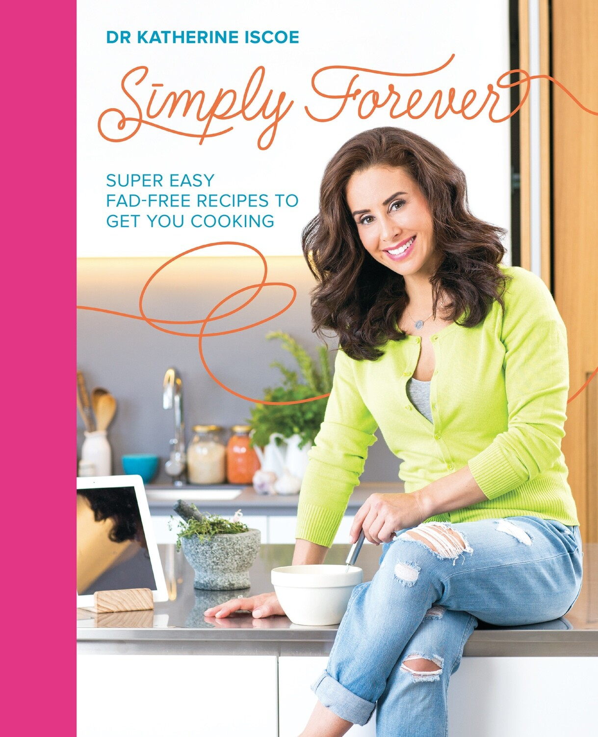 Simply Forever Cookbook