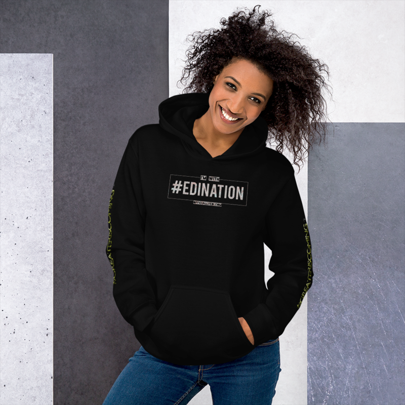 I'm with #EdiNation Hoodie