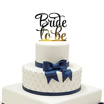 Bridal To Be Cake Topper