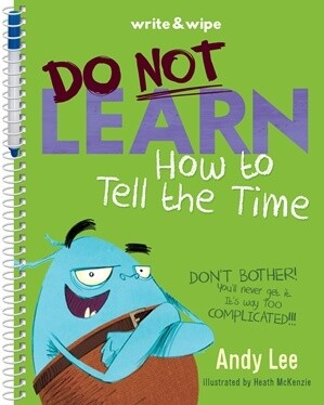 Write and Wipe - Do not Learn How to Tell the Time