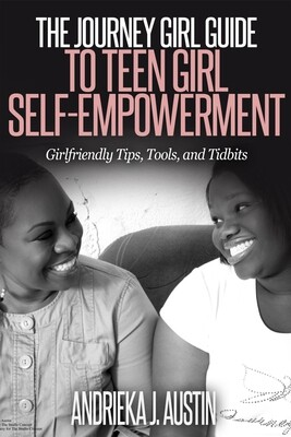 The Journey Girl Guide to Teen Girl Self-Empowerment [E-BOOK]