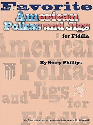 Favorite American Polkas and Jigs for Fiddle