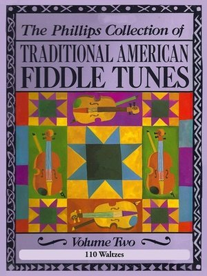 110 Waltzes from the Phillips Collection of Traditional American Fiddle Tunes, Vol. 2 (eBook)