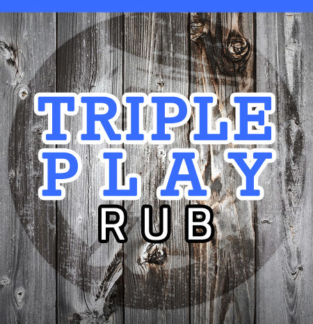 Triple Play Rub