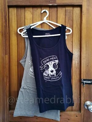 Dead Men Don't Catcall Shirt