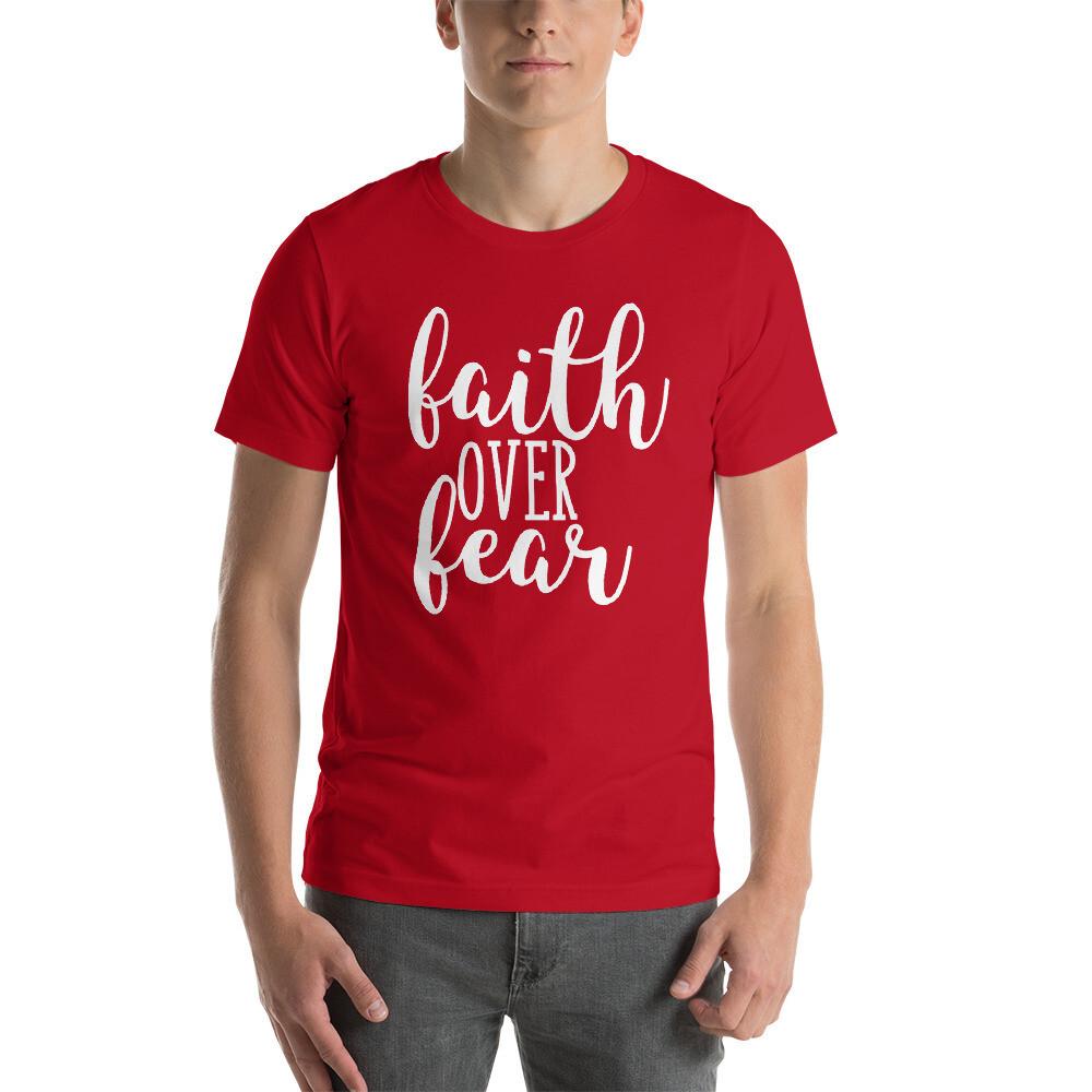 Faith Over Fear Short-Sleeve Unisex T-Shirt
