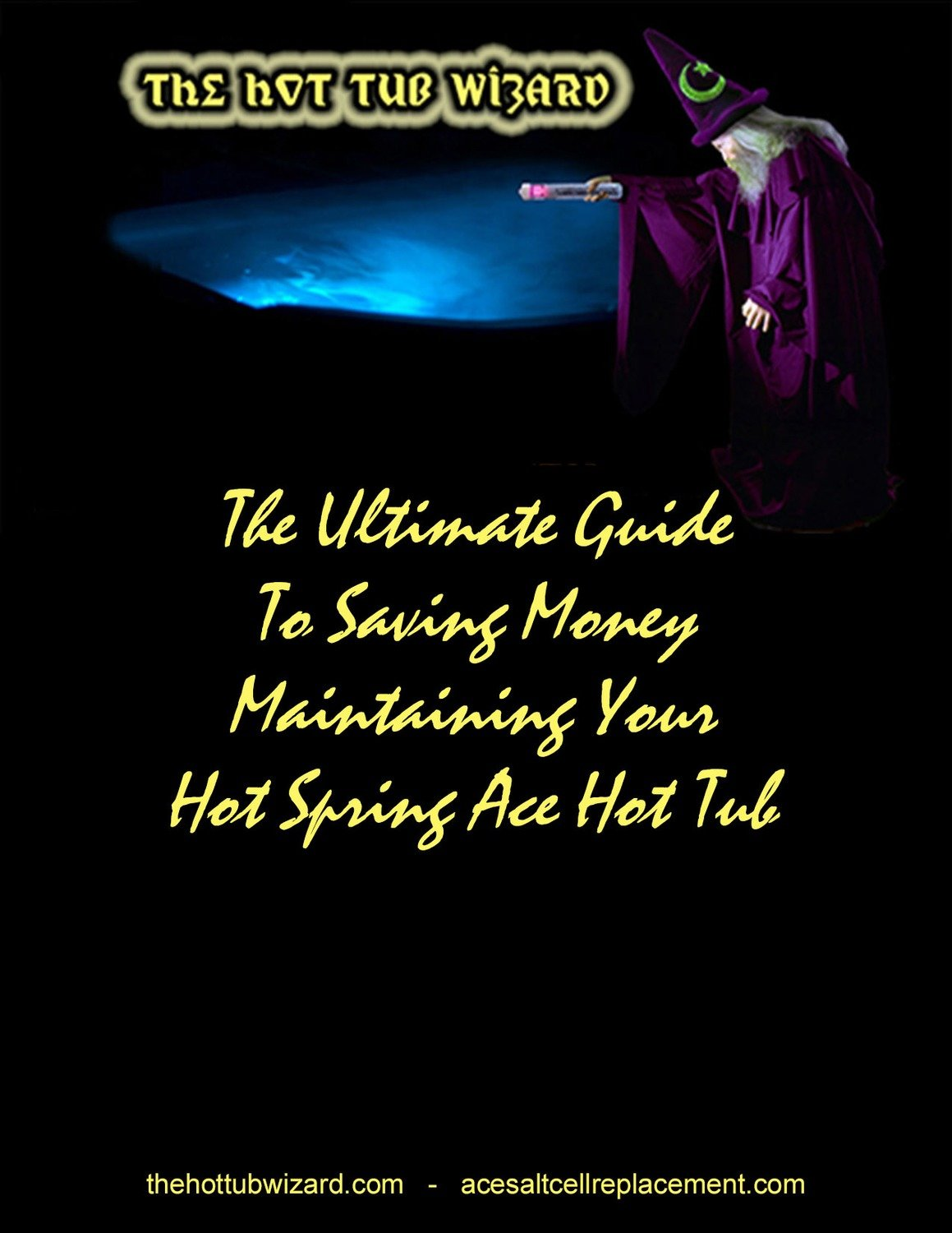 The Ultimate Guide On How To Save Money Maintaining Your Hot Spring ACE® Hot Tub