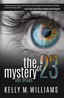The Mystery of 23: God Speaks (Paperback) MYST23-PBK