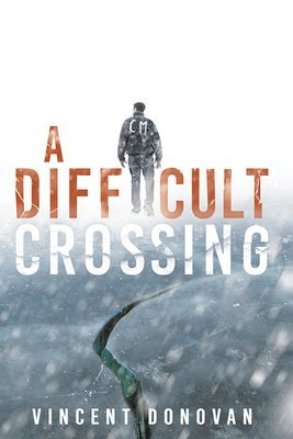 A Difficult Crossing (Paperback) DIFCRO-PBK