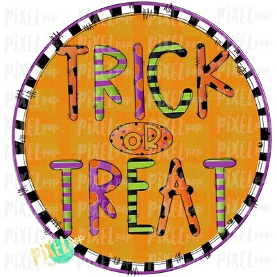 Trick or Treat Circle Halloween Sublimation PNG | Hand Drawn Art Design | Sublimation PNG | Digital Download | Printable Artwork | Art