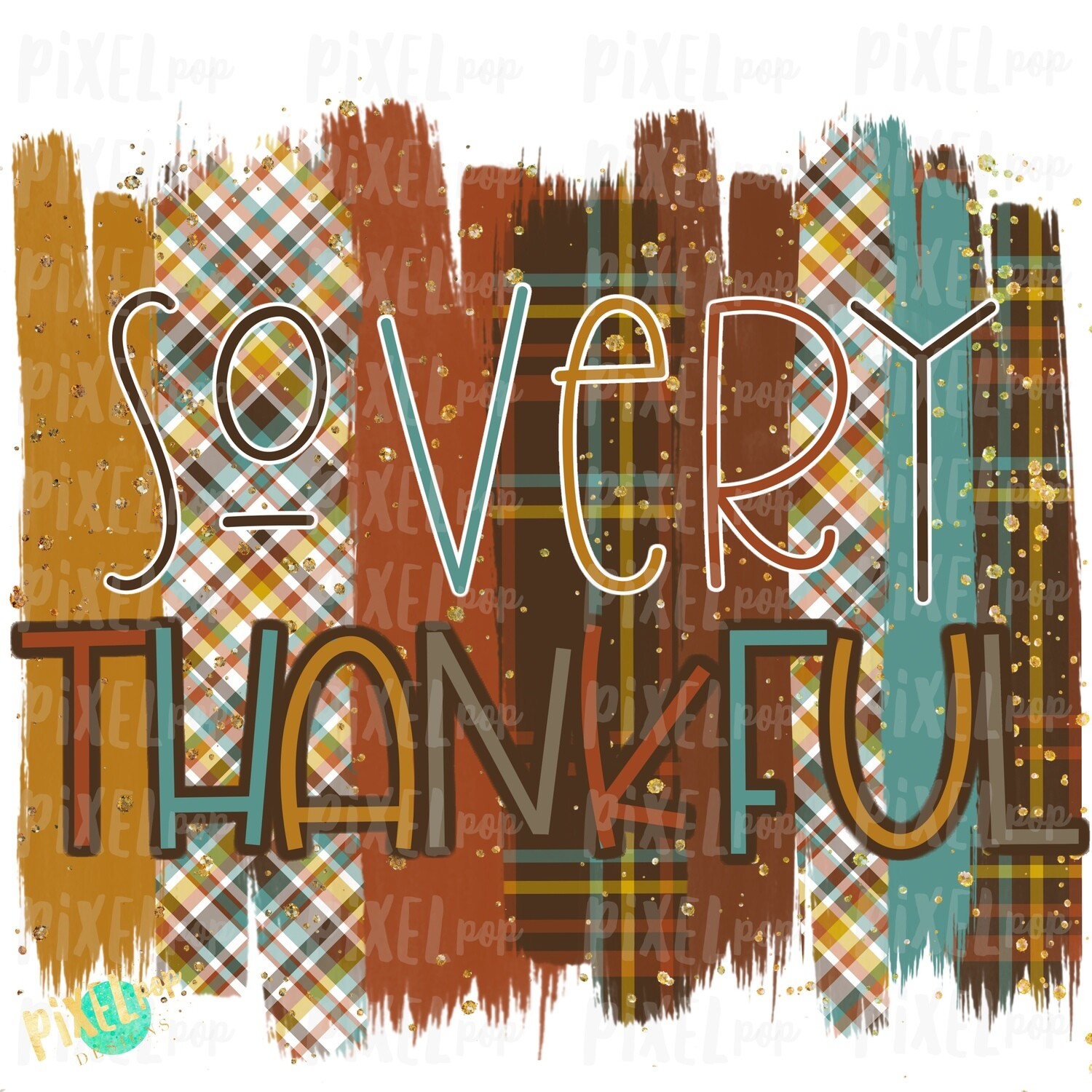 So Very Thankful Thanksgiving Plaid Brush Stroke Background Sublimation PNG | Clip Art | Digital Print | Printable | Clip Art | Digital Scrapbooking