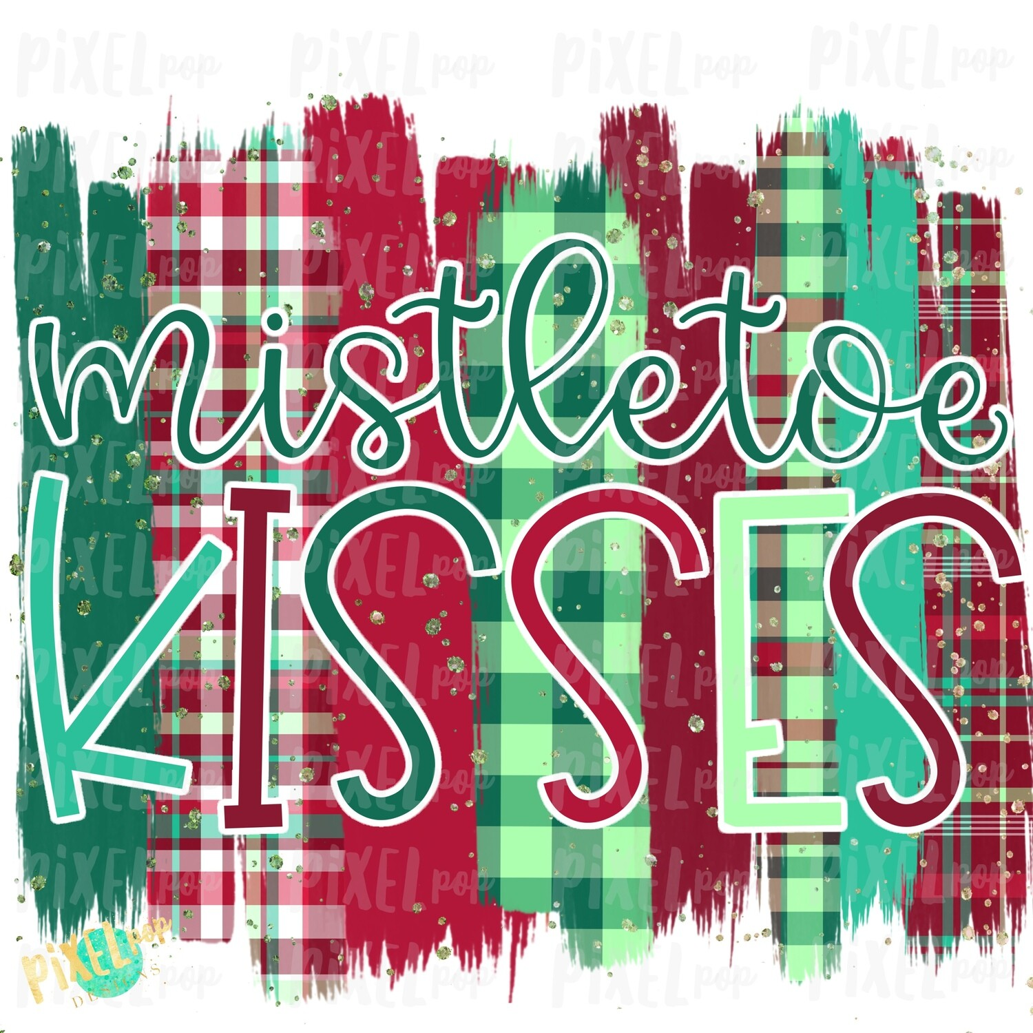 Mistletoe Kisses Plaid Brush Stroke Background Sublimation PNG | Plaid Background | Holiday | Transfer | Digital Print | Printable | Clip Art