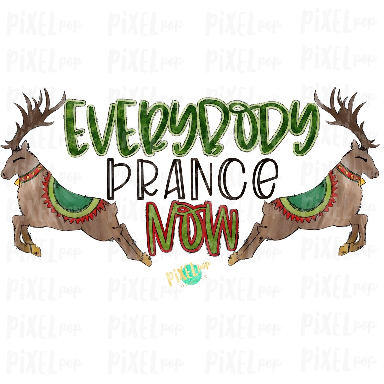 "Reindeer ""Everybody Prance Now"" Watercolor Sublimation PNG | Reindeer PNG Art | Hand Drawn Design | Digital Download | Printable Artwork | Art"