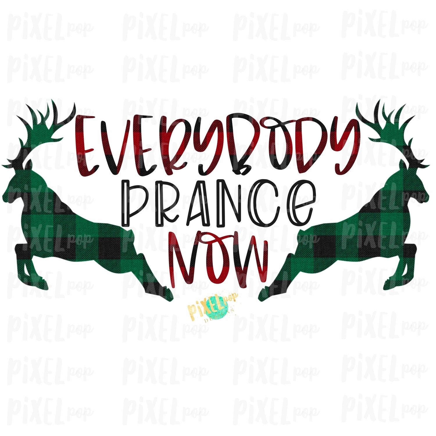 "Reindeer ""Everybody Prance Now"" Buffalo Plaid Sublimation PNG 